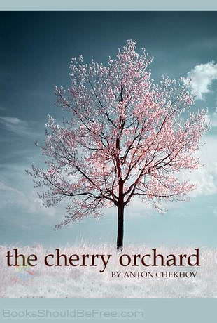 an analysis of the comedy and tragedy in anton chekhovs play the cherry orchard Many consider the cherry orchard chekhov's greatest play it is a beautiful example of chekhovian style: the mixture of comedy and tragedy, a form that avoids melodrama by setting the most.