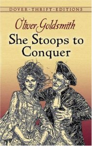 The comedy, She Stoops to Conquer, by Oliver Goldsmith is our choice for today's #Book-A-Day.