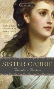 Our AP reading suggestion for today is Sister Carrie by Theodore Dreiser.  #Book-A-Day