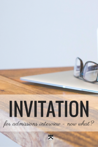 You've received an admissions interview invitation.  What does that mean?  #KateMcKeon explains it to you.