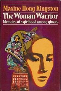 Woman Warrior: Memoirs of a girlhood among ghosts by Maxine Hong Kingston if our recommendation for  our #Book-A-Day challenge.